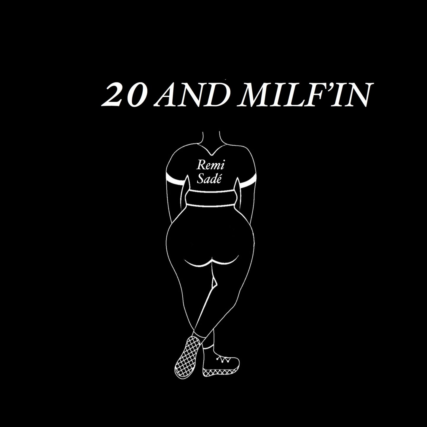 20 and Milf'in